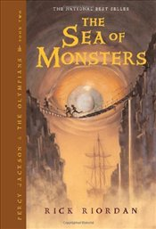 Sea of Monsters : Percy Jackson and the Olympians 2 - Riordan, Rick