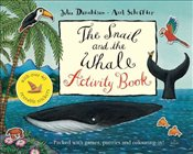 Snail and the Whale Activity Book - Donaldson, Julia