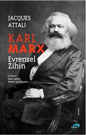 Karl Marx : Evrensel Zihin - Attali, Jacques