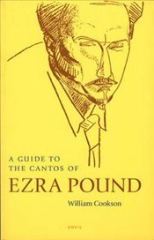 Guide to the Cantos of Ezra Pound - Cookson, William