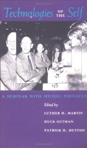 Technologies of the Self : A Seminar with Michel Foucault - Foucault, Michel
