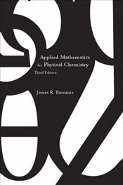Applied Mathematics for Physical Chemistry 3e - Barrante, James R.