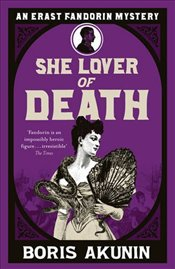 She Lover Of Death - Akunin, Boris
