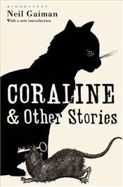 Coraline and Other Stories - Gaiman, Neil