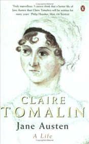 Jane Austen : A Life - Tomalin, Claire