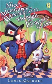 Alices Adventures in Wonderland & Through the Looking Glass - Carroll, Lewis