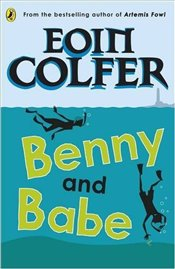 Benny and Babe - Colfer, Eoin