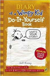 Diary of a Wimpy Kid : Do-It-Yourself Book - Kinney, Jeff