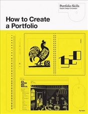 How to Create a Portfolio and Get Hired : Guide for Graphic Designers and Illustrators - Taylor, Fig
