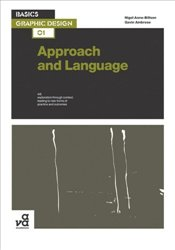Basics Graphic Design : Approach & Language - Ambrose, Gavin