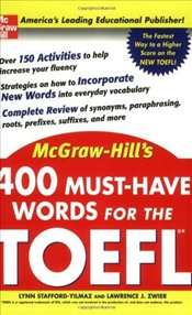 400 Must-Have Words for the TOEFL - Stafford-Yilmaz, Lynn