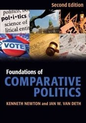 Foundations of Comparative Politics 2e - Newton, Ken