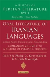 Oral Literature of Iranian Languages 2 : Kurdish, Pashto, Balochi, Ossetic - Kreyenbroek, Philip G.