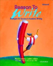 Reason To Write : Advanced : Strategies for Success in Academic Writing - Colonna, Mary R.