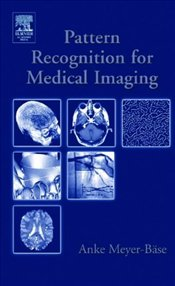 Pattern Recognition in Medical Imaging - Meyer-Baese, Anke