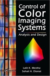 Control of Color Imaging Systems : Analysis and Design - Mestha, Lalit K.