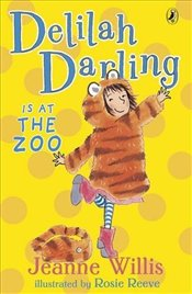 Delilah Darling is at the Zoo - Willis, Jeanne