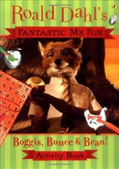 Fantastic Mr Fox : Boggis, Bunce & Bean Activity Book  - Dahl, Roald
