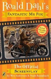 Fantastic Mr Fox : The Screenplay  - Dahl, Roald