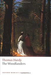 Woodlanders - Hardy, Thomas