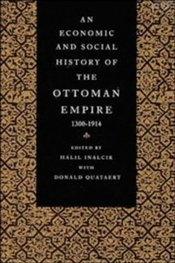 Economic and Social History of the Ottoman Empire 1300-1914 - İnalcık, Halil