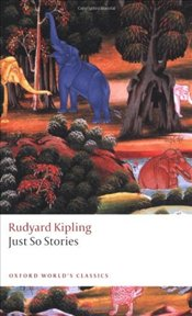 Just So Stories for Little Children - Kipling, Rudyard