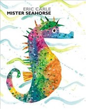 Mister Seahorse  - Carle, Eric