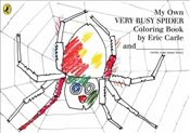 My Own Very Busy Spider Colouring Book - Carle, Eric
