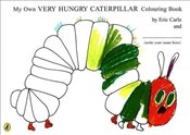 My Own Very Hungry Caterpillar Colouring Book - Carle, Eric