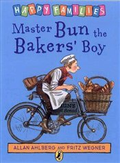Master Bun the Bakers Boy - Ahlberg, Allan