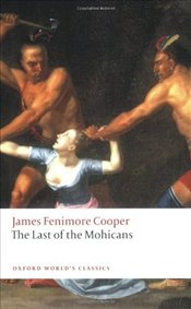 Last of the Mohicans - Cooper, James Fenimore