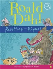 Revolting Rhymes - Dahl, Roald