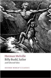 Billy Budd, Sailor and Selected Tales - Melville, Herman