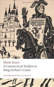 Connecticut Yankee in King Arthurs Court - Twain, Mark