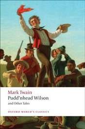 Puddnhead Wilson and Other Tales - Twain, Mark