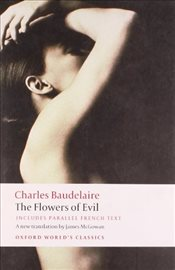 Flowers of Evil [Trns: James McGowan] - Baudelaire, Charles
