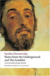 Notes from the Underground, and The Gambler : WITH The Gambler - Dostoyevski, Fyodor Mihayloviç