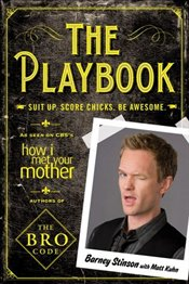 Playbook : Suit Up. Score Chicks. Be Awesome - Stinson, Barney