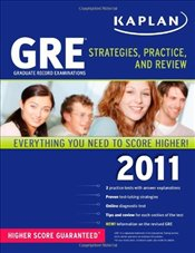 GRE 2011 : Strategies, Practice and Review - Kaplan