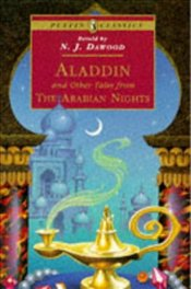Aladdin and Other Tales from the Arabian Nights  - Dawood, N.J.