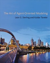 Art of Agent-Oriented Modeling  - Sterling, Leon