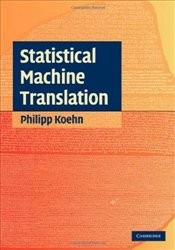 Statistical Machine Translation - Koehn, Philipp