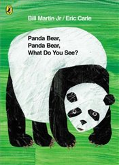 Panda Bear, Panda Bear, What Do You See? - Carle, Eric