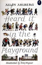 Heard it in the Playground  - Ahlberg, Allan