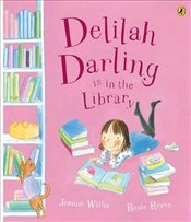 Delilah Darling is in the Library - Willis, Jeanne