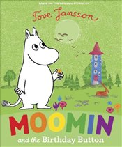 Moomin and the Birthday Button - Jansson, Tove