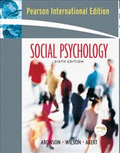 Social Psychology 6e PIE - Aronson, Elliot