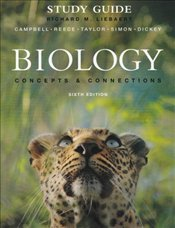 Biology 6e : Study Guide : Concepts and Connections - Campbell, Neil A.
