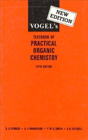 Vogels Textbook of Practical Organic Chemistry 5E - Vogel, A.I.