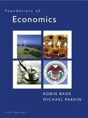Foundations of Economics 5E - Bade, Robin
